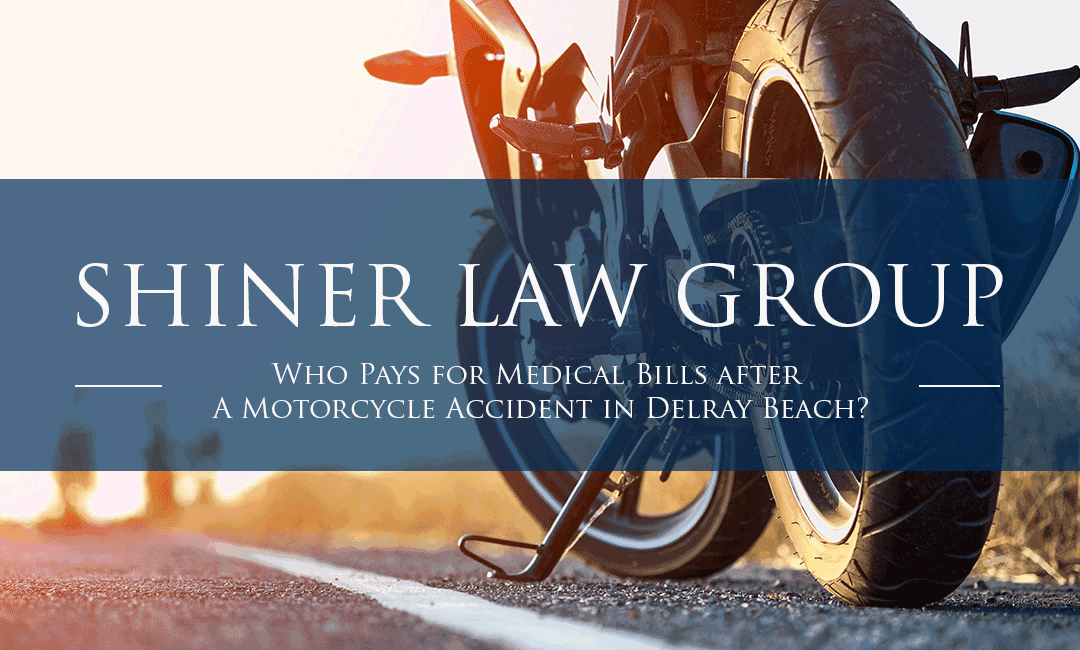 Who Pays for Medical Bills after A Motorcycle Accident?