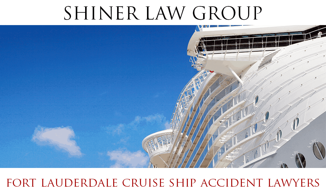 Fort Lauderdale Cruise Ship Accident Injury Lawyers