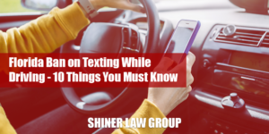 Florida Ban on Texting While Driving 10 Things You Must Know