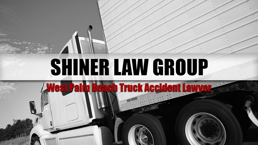 West Palm Beach Truck Accident Lawyer