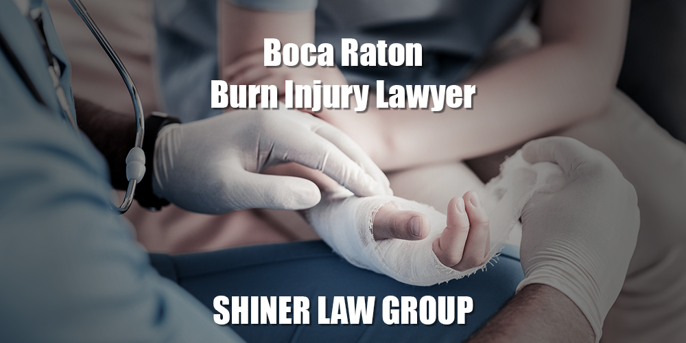 Boca Raton Burn Injury Lawyer