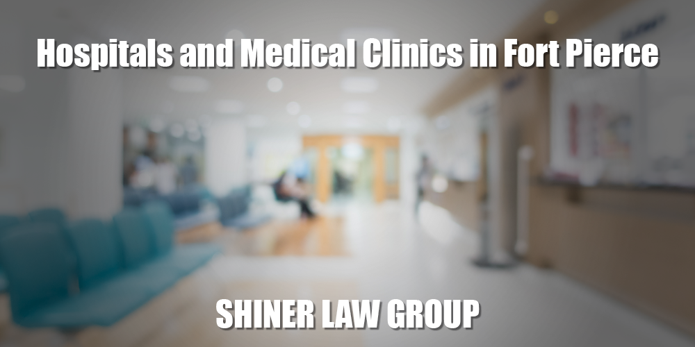 Hospitals and Medical Clinics in Fort Pierce